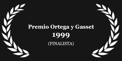 Finalista Premio Ortega y Gasset 1999