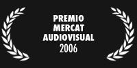 Premio Mercat Audiovisual 2006